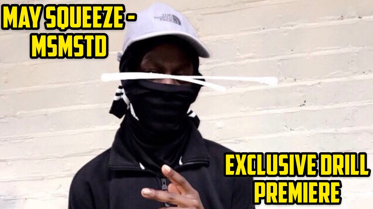 May Squeeze - MSMSTD [Official Audio] | @ExclusiveDrill