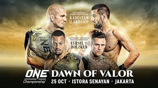 [Full Event] ONE Championship: DAWN OF VALOR