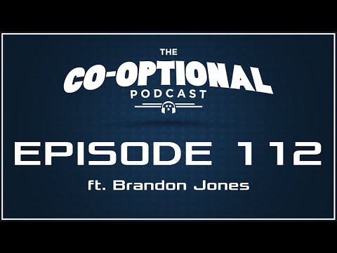 The CoOptional Podcast Ep. 112 ft. Brandon Jones strong language  February 25, 2016