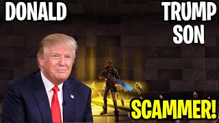 Donald Trump Son almost scammed me! 😱🇺🇸(Scammer Get Scammed) Fortnite Save The World
