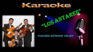 Karaoke - Cuando estemos viejos - Bolero - Los Antares - Autor: Billo Frómeta