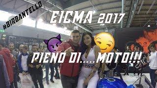 EICMA 2017 | Era proprio pieno di.. MOTO!!!😏