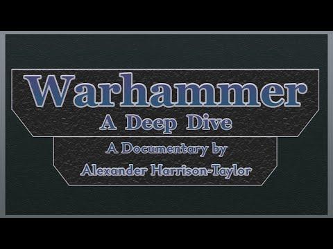 Warhammer: A Deep Dive |