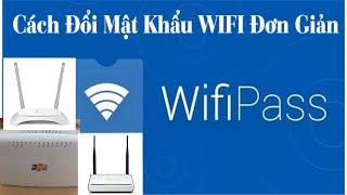 Cách đổi mật khẩu Wifi mạng VNPT Viettel FPT | Pistol channel