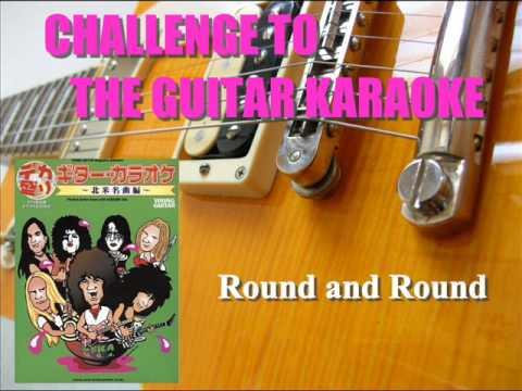 Round and round / RATT / CHALLENGE TO THE GUITAR KARAOKE #2