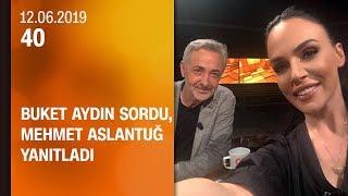 buket-aydn-4039ta-sordu-mehmet-aslantu-yantlad-12-06-2019-aramba
