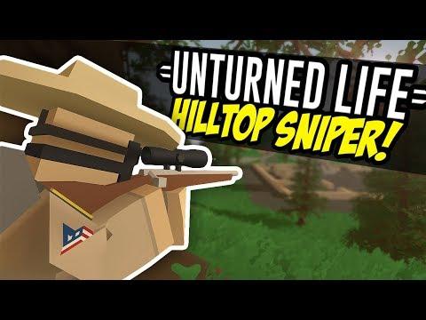 HILLTOP SNIPER - Unturned Life Roleplay #10