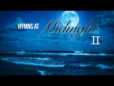 Hymns at Midnight - VOLUME 2