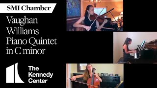 SMI Chamber: Vaughan Williams Piano Quintet in C minor