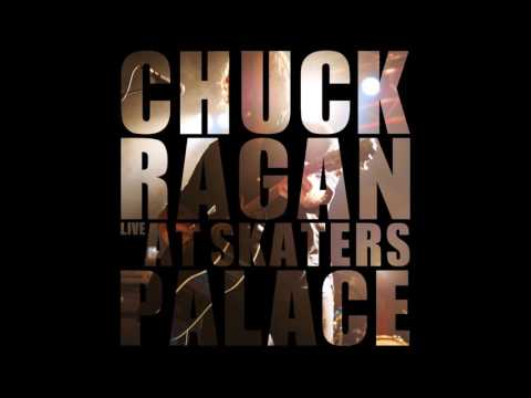 Chuck Ragan - Live At Skater's Palace