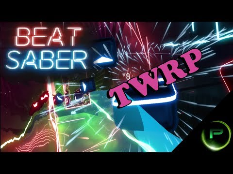 Synthesize Her - TWRP - Beat Saber Custom Songs