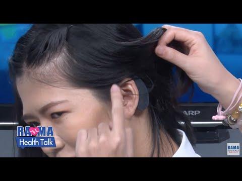 พบหมอรามาฯ : สาวน้อยหูดับสองข้าง กลับมาได้ยินด้วยประสาทหูเทียม : Rama Health Talk (ช่วง 1) 7.8.2562