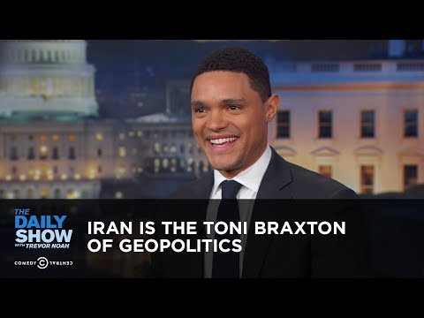 Iran is the Toni Braxton of Geopolitics – Between the Scenes | The Daily Show