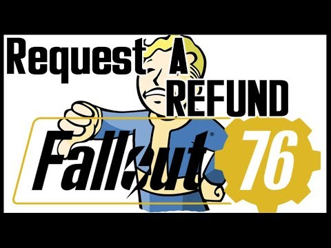 How to Request a REFUND Fallout 76 - YouTube