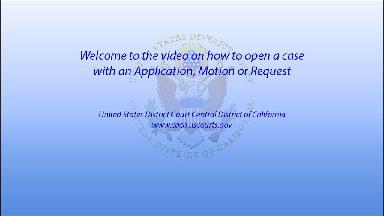Civil Case Opening | Central District of California | United