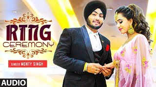 Ring Ceremony: Monty Singh (Full Song) Vipul Kapoor   GP Singh   Latest Punjabi Songs