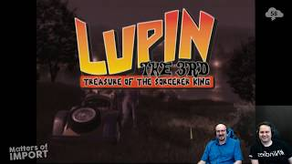 Matters of Import — Lupin the 3rd: Treasure of the Sorcerer King Ep2