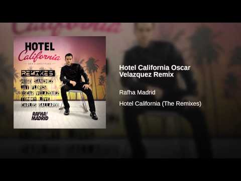Hotel California Oscar Velazquez Remix