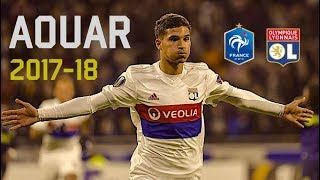 Houssem Aouar ● Next Iniesta ● Skills, Goals, Passes 2017-2018