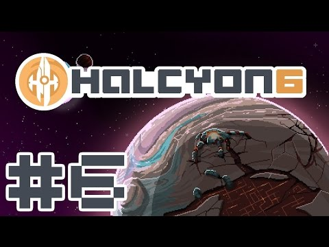 Halcyon 6 Release - New Demeanor - Part 6 Let's Play Halcyon 6