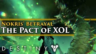 Destiny 2 Lore - Nokris' Betrayal of Oryx & his pact with Xol, The Will of Thousands!
