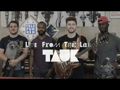 """LIVE FROM THE LAB - Tauk - """"Times Up"""""""