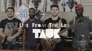 "LIVE FROM THE LAB - Tauk - ""Times Up"""