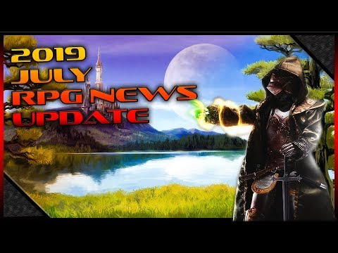 July 2019 RPG News Update: Amazon's LOTR MMO, Greedfall, Starbase, Valhall, And More (1080p)