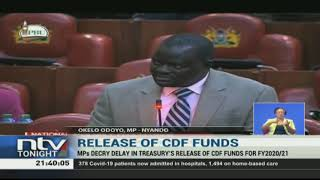 MPs decry delay in Treasury's release of CDF funds