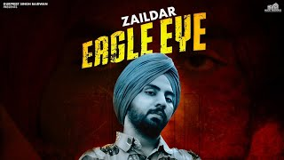 19| Eagle eye| Zaildar|Ellde fazilka|Gurpreet Baidwan| Music Builderzz| Latest Punjabi Song 2019