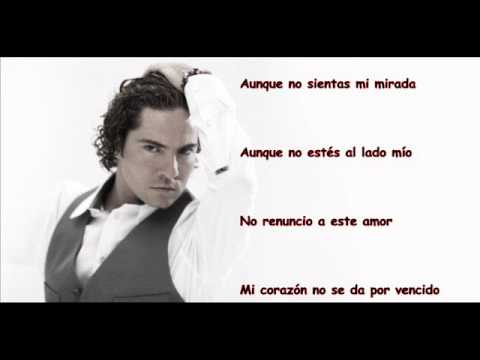 David Bisbal  Hasta El Final Lyric