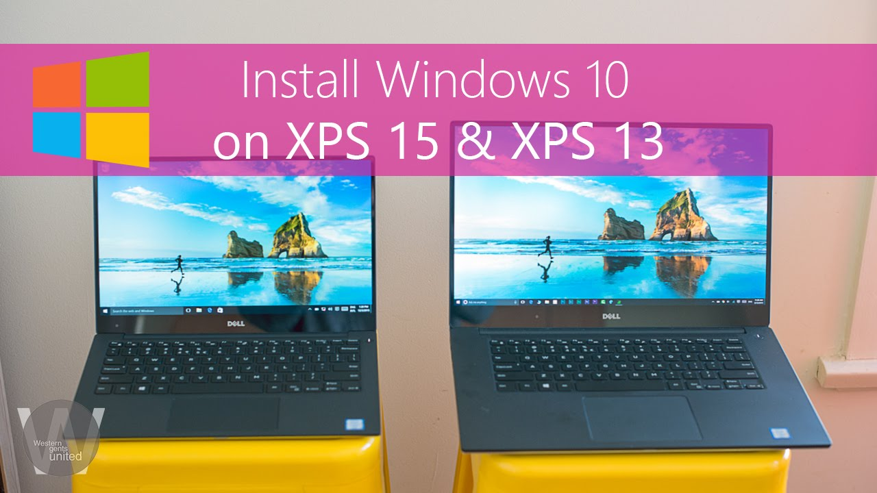 Install Windows 10 on XPS 15 XPS 13 after SSD upgrade or clean install on  stock drive