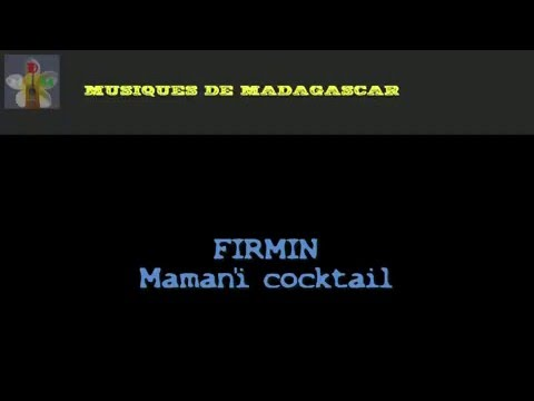 Firmin :: Maman'i Cocktail