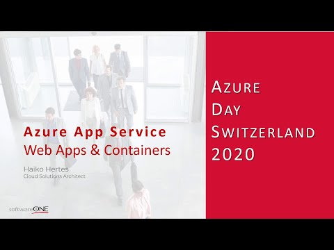 Microsoft Azure Day Romandie 2020 - App Services, Web Apps and Containers (English)