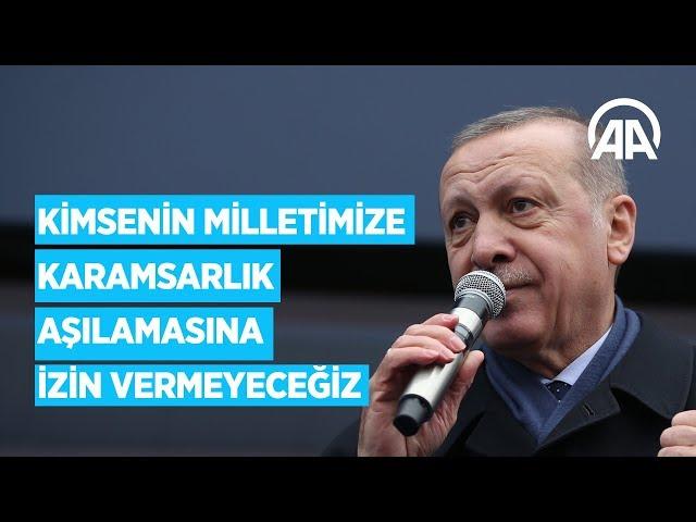 Cumhurbaşkanı Erdoğan: Kimsenin milletimize karamsarlık aşılamasına izin vermeyeceğiz