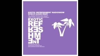 Exotic Refreshment Radioshow by Alvaro Smart - December 2012 FREE DOWNLOAD