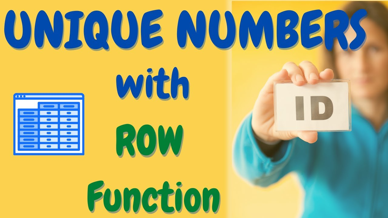 Excel ROW Function - How to create a Unique Identification Number in Excel  Table