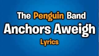 Club Penguin: The Penguin Band - Anchors Aweigh (Lyrics)