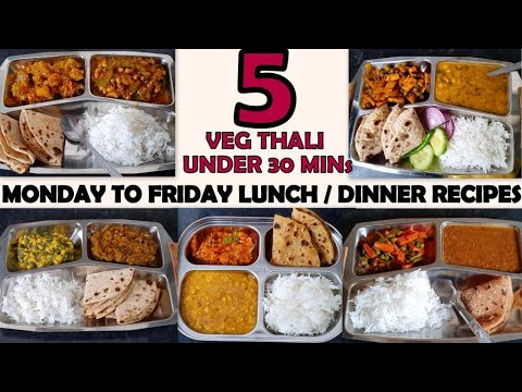 5 Din Ki 5 Easy Veg Thali Recipes Monday To Friday Indian Lunch Dinner Thali Under 30 Mins Youtube