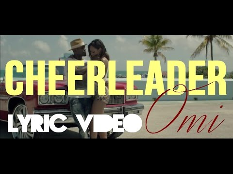Cheerleader  OMI Lyric