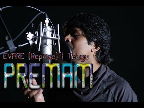 Premam Cover |Evare Telugu Reprise| Satyananda Rowlo
