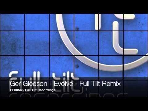 Ger Gleeson - Evolve - Full Tilt Remix