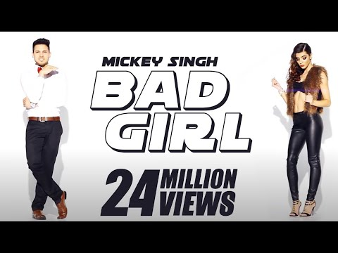 Mickey Singh x Waseem Stark  Bad Girl