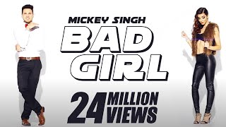 Mickey Singh x Waseem Stark Bad Girl Official
