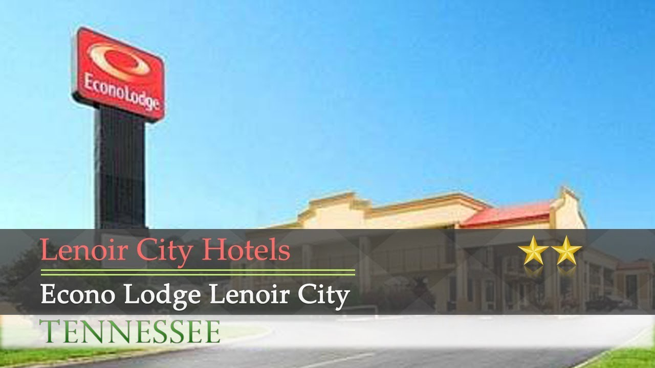 Econo Lodge Lenoir City Hotels Tennessee