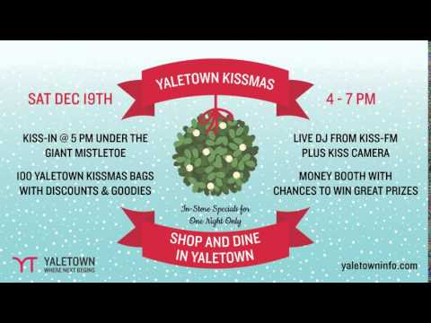 Yaletown Kissmas on Dec 19!