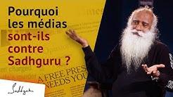 Pourquoi une partie des médias est-elle contre Sadhguru ?   Sadhguru Français