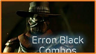Mortal Kombat X [Erron black Combos]