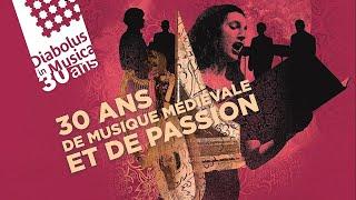 Diabolus in Musica - 30 ans de musique médiévale et de passion