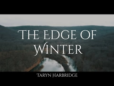 The Edge of Winter (Original Song) - Taryn Harbridge